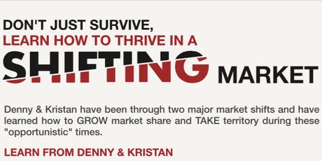 Don't Just Survive, Learn How to Thrive in a Shifting Market with Kristan Cole & Denny Grimes in Prescott, AZ tickets