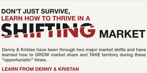 Don't Just Survive, Learn How to Thrive in a Shifting Market with Kristan Cole & Denny Grimes in Prescott, AZ