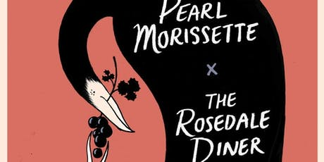 The Rosedale Diner x Pearl Morissette Pairing Event tickets