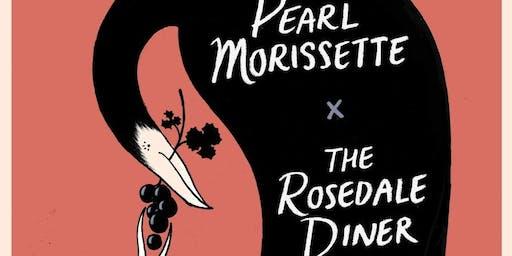 The Rosedale Diner x Pearl Morissette Pairing Event