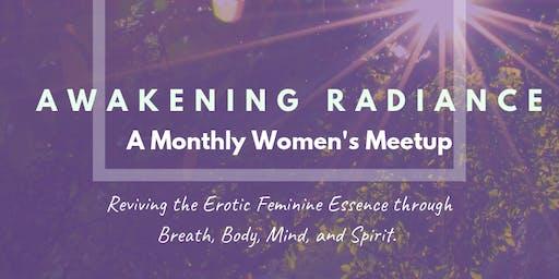 Awakening Radiance Monthly Women's Meetup