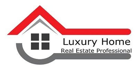 Luxury Home Real Estate Professional Designation -  6 Hours CE Peachtree Corners tickets