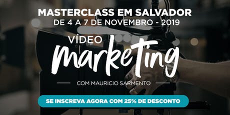 Masterclass Vídeo Marketing - Salvador ingressos