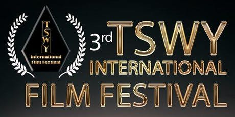 3rd TSWY International Film Festival tickets