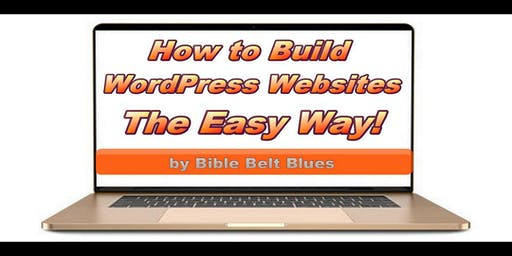 How to Build WordPress Websites The Easy Way