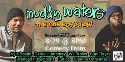 The Muddy Waters: The Comedy Show Vol. 27