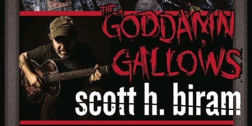 Scott H. Biram, Goddamn Gallows, Urban Pioneers