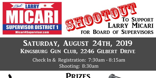 """SHOOTOUT"" TO SUPPORT LARRY MICARI FOR SUPERVISOR, DISTRICT 1"