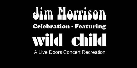 WILD CHILD - A Live Doors Concert Recreation tickets