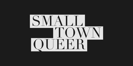 Small Town Queer tickets