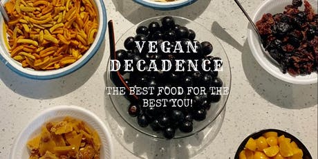 Vegan Decadence tickets
