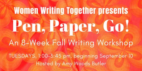 Fall 2019 Tuesday Workshop: Pen, Paper, Go! tickets