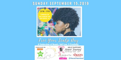 The Second Annual #FreeYourScalp Day! tickets