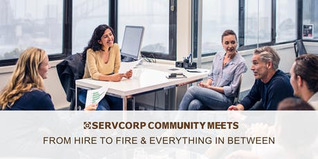 From Hire to Fire & Everything in Between | Servcorp 10 Eagle Street Brisbane tickets