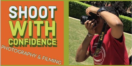 PHOTOGRAPHY: SHOOT WITH CONFIDENCE tickets