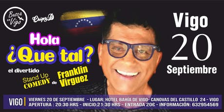 FRANKLIN VIRGUEZ EN VIGO ! entradas