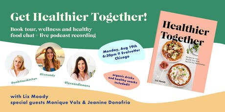 Healthy Food & Wellness Conversation + Live Podcast Recording tickets