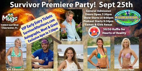 Survivor Premiere Party VIP Early Entry with Jonny Fairplay & Castaways tickets