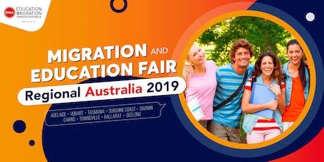 Migration and Education Fair - Regional Australia 2019 tickets