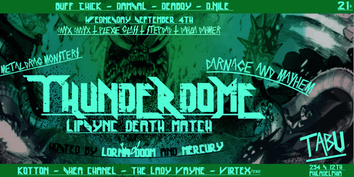 Thunderdome: Lip Sync Death Match