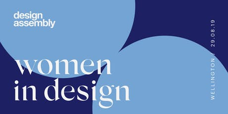 DA Women In Design August 2019 – Wellington tickets