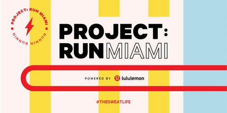Project: Run Miami [lululemon Merrick Park] tickets