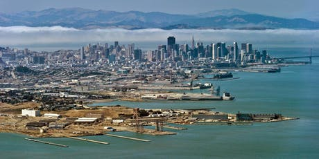Laying a Foundation for the Future: Waterfront Resilience in Islais Creek/Bayview tickets