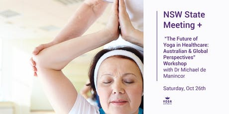 "NSW State meeting + ""The Future of Yoga in Healthcare"" Workshop tickets"