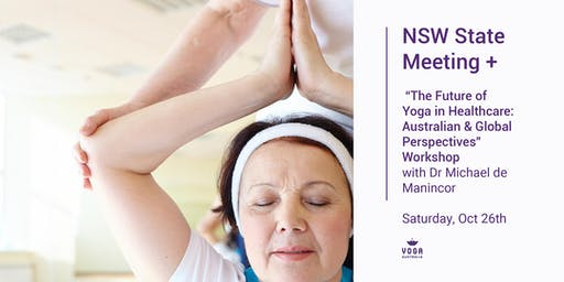 """NSW State meeting + """"The Future of Yoga in Healthcare"""" Workshop"""