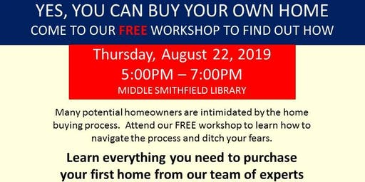 Buy Your Own Home - Learn How - Expert Advice - Free Workshop