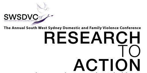 Domestic and Family Violence Conference: Research To Action