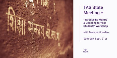 "TAS State Meeting + ""Introducing Mantra & Chanting to Your Students"" tickets"