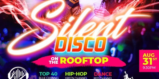 Silent Disco on the ROOFTOP