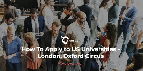 How to Apply to US Universities - London, Oxford Circus tickets