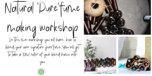 Natural 'purefume' making workshop