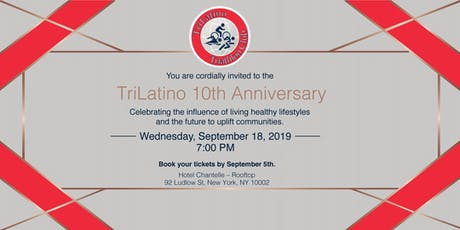 TriLatino Triathlon Club 10th Anniversary Celebration tickets