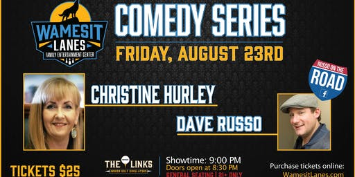 Wamesit Comedy Series - Christine Hurley, Dave Russo & Friends
