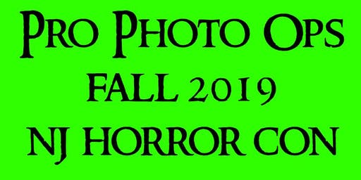 PRO PHOTO OPS NJ HORROR CON FALL 2019