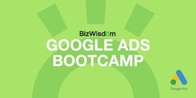 Google Ads Bootcamp by BizWisdom