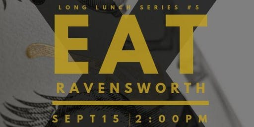 EAT X Ravensworth