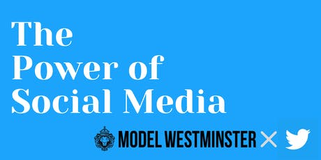 THE POWER OF SOCIAL MEDIA || MODEL WESTMINSTER tickets