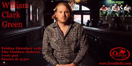 William Clark Green w/special guest The Wayne Hoskins Band tickets