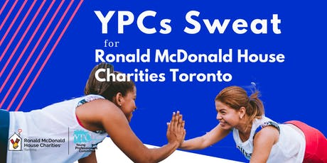 The YPCs SWEAT for Ronald McDonald House Charities Toronto tickets