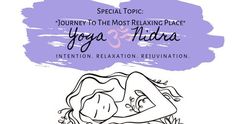 Yoga Nidra: Journey to Your Most Relaxing Place