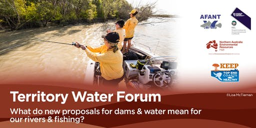 Territory Water Forum: what do new proposals for dams and water mean for our rivers and fishing?