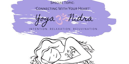 Yoga Nidra: Connecting with Your Heart