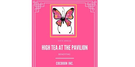 High Tea at the Pavilion to support Cocoon, Inc and The Happy Home Trust tickets