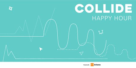 Collide - Happy Hour (October) tickets