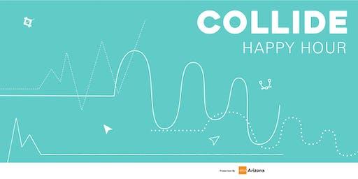 Collide - Happy Hour (October)