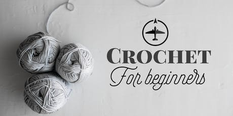 Crochet For Beginners tickets